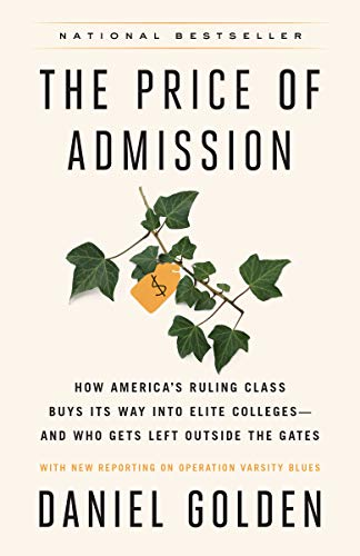 The Price of Admission (Updated Edition): How America's Ruling Class Buys Its Way into Elite College