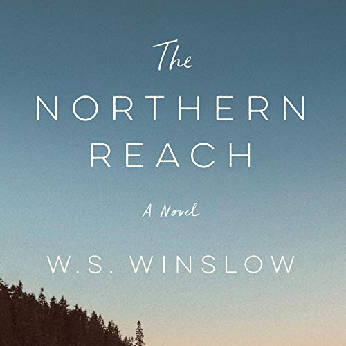The Northern Reach Audiobook By W.S. Winslow cover art