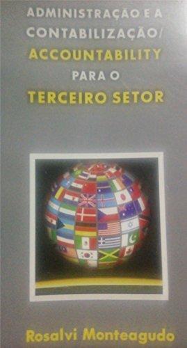 Administração e Contabilização/Accountability para o Terceiro Setor