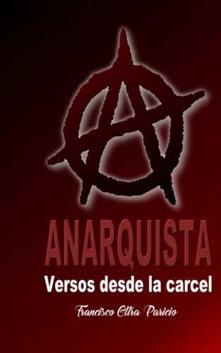 Anarquista: Versos desde la cárcel
