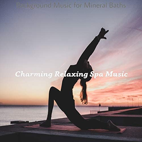 Charming Relaxing Spa Music