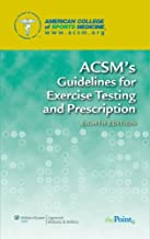 ACSM's Health-Related Physical Fitness Assessment Manual, 3rd Ed + Resource Manual for Guidelines for Exercise Testing & Prescription Resource Manual, ... for Exercise Testing & Prescription, 8th Ed