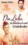Die Liebe, ein Rohrbruch und Schokofondue (Love-and-Food 3)