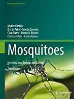 Mosquitoes: Identification, Ecology and Control (Fascinating Life Sciences)
