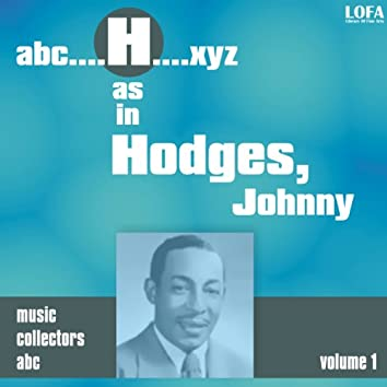 H as in HODGES, Johnny (Volume 1)