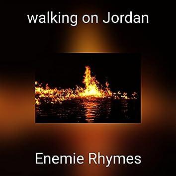 walking on Jordan