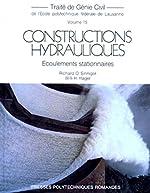 CONSTRUCTIONS HYDRAULIQUES. Ecoulements stationnaires de Richard-O Sinninger