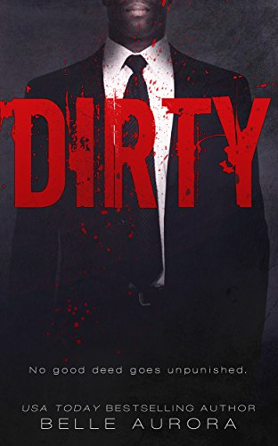 Dirty (Raw Family Book 2) (English Edition)
