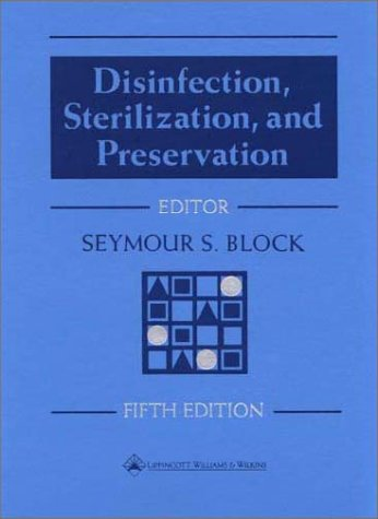 Disinfection, Sterilization, and Preservation