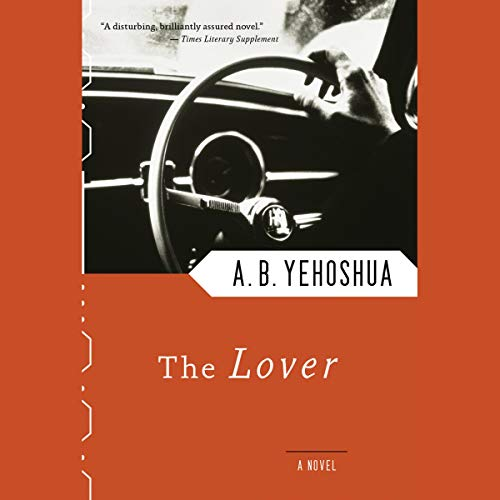 The Lover Audiobook By A. B. Yehoshua cover art