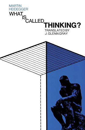 What Is Called Thinking? (Harper Perennial Modern Thought)