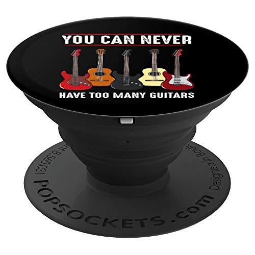 You Can Never Have Too Many Guitars Gitarre Musiker Noten - PopSockets Ausziehbarer Sockel und Griff für Smartphones und Tablets