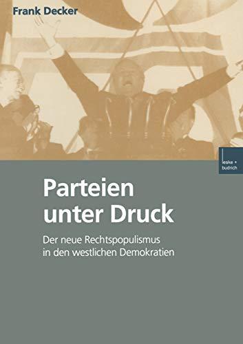 Parteien unter Druck: Der neue Rechtspopulismus in den westlichen Demokratien (German Edition)