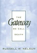 the gateway we call death