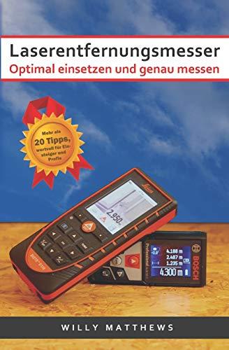 Laserentfernungsmesser - Optimal einsetzen und genau messen