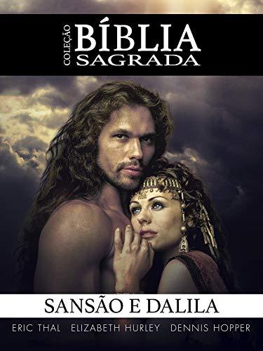 Coleção Bíblia Sagrada: Sansão e Dalila