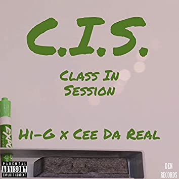 C.I.S. (Class in Session)