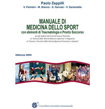 Manuale di medicina dello sport. Con elementi di traumatologia e pronto soccorso.