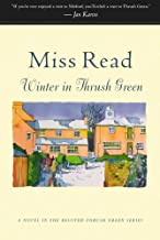 Winter in Thrush Green (Thrush Green, Book 2)