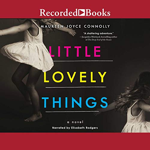 Little Lovely Things audiobook cover art