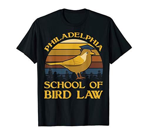 Vintage Philadelphia School Of Bird Law T Shirt Bird Shirt