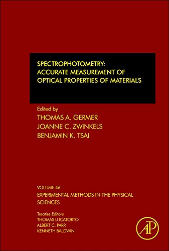 Compare Textbook Prices for Spectrophotometry: Accurate Measurement of Optical Properties of Materials Volume 46 Experimental Methods in the Physical Sciences Volume 46 1 Edition ISBN 9780123860224 by Germer, Thomas A.,Zwinkels, Joanne C.,Tsai, Benjamin K.
