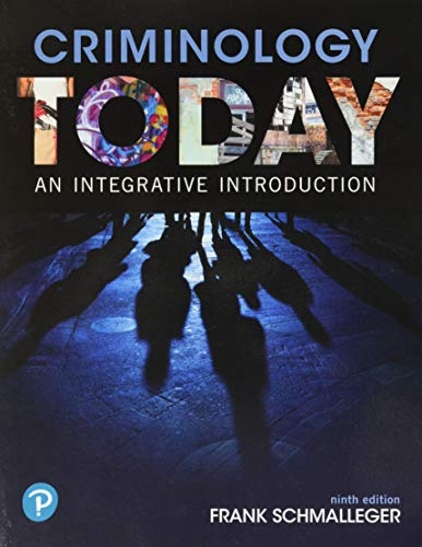 Criminology Today: An Integrative Introduction (What