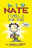 Big Nate: I Smell a Pop Quiz!