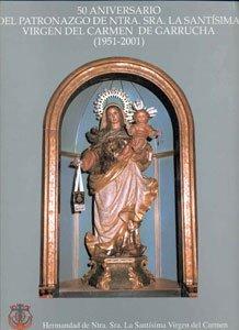 50 Aniversario del patronazgo de ntra sra la santísima virgen del carmen de garrucha (1951-2001) (fuera de colección)