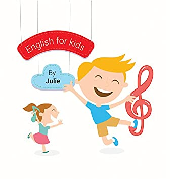 English for Kids by Julie