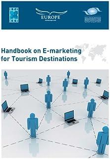 Handbook on E-marketing for Tourism Destinations