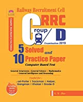 Rrc Group D 5 Solved and 10 Practice Papers 2019