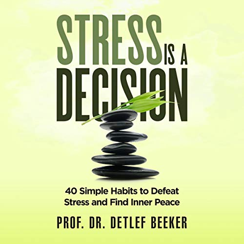 Stress Is a Decision cover art