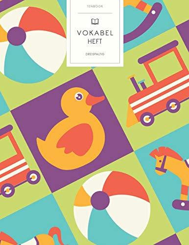 Vokabelheft: Kinderspielzeug Muster. 3 Spalten für Vokabeln. 120 Seiten mit schönem Design. Dreispaltiges Buch mit Soft Cover 8.5x11 Zoll, ca. DIN A4 21.6x27.9cm.