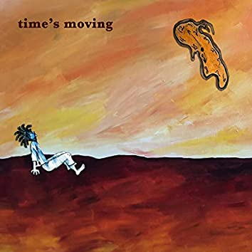 Time's Moving
