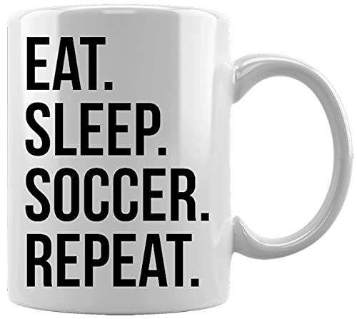 Eat Sleep Soccer Repeat Taza Blanca De Cerámica Hogar De Oficina De La Taza Del Agua Té Café White Ceramic Mug
