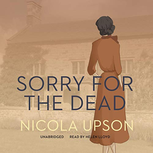 Sorry for the Dead Audiobook By Nicola Upson cover art