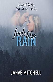 Feels Like Rain by [Janae Mitchell]