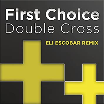 Double Cross (Eli Escobar Remix)