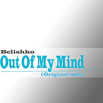 Out Of My Mind - Single