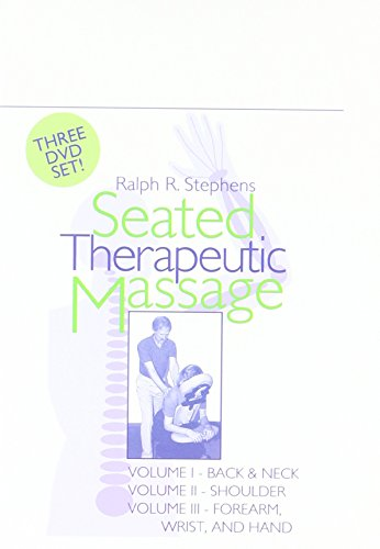 Seated Therapeutic Massage Package - 3 Disc Chair Massage Program By Ralph Stephens
