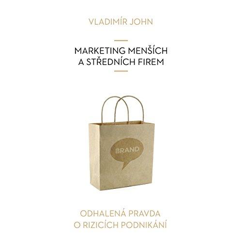 Marketing mensich a strednich firem (Odhalena pravda o rizicich podnikani) Titelbild