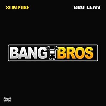 Bang Bros (feat. G Bo Lean)