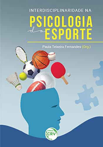 Interdisciplinaridade na psicologia do esporte