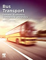 Bus Transport: Demand, Economics, Contracting, and Policy