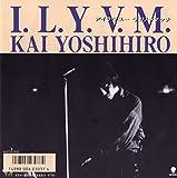 I.L.Y.V.M.
