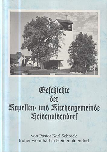 Geschichte der Kapellen- und Kirchengemeinde Heidenoldendorf.