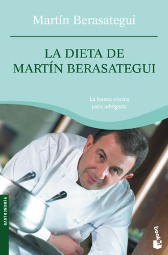 La dieta de Martín Berasategui (Prácticos) (Spanish Edition)