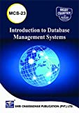 IGNOU MCS 23 Introduction to Database Management Systems IGNOU BCA 3RD SEMESTER IGNOU STUDY NOTES FOR EXAM PREPARATION WITH LATEST PREVIOUS YEARS SOLVED PAPERS (LATEST EDITION) MCS-23