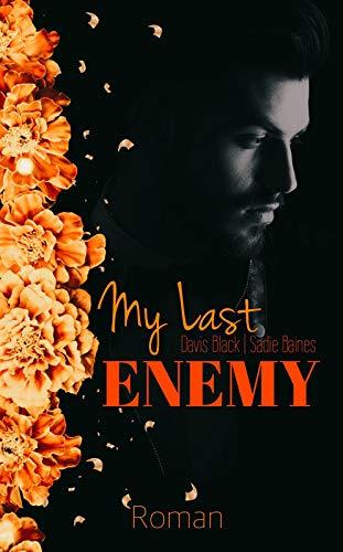 My Last Enemy
